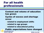for all health professionals