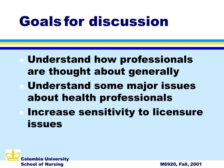 Goals for discussion