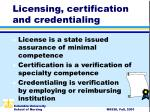 licensing certification and credentialing