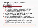 design of the new search architecture