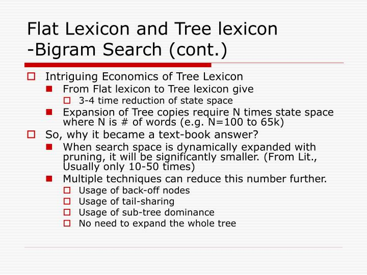 Flat Lexicon and Tree lexicon
