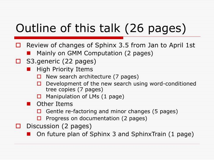 Outline of this talk 26 pages