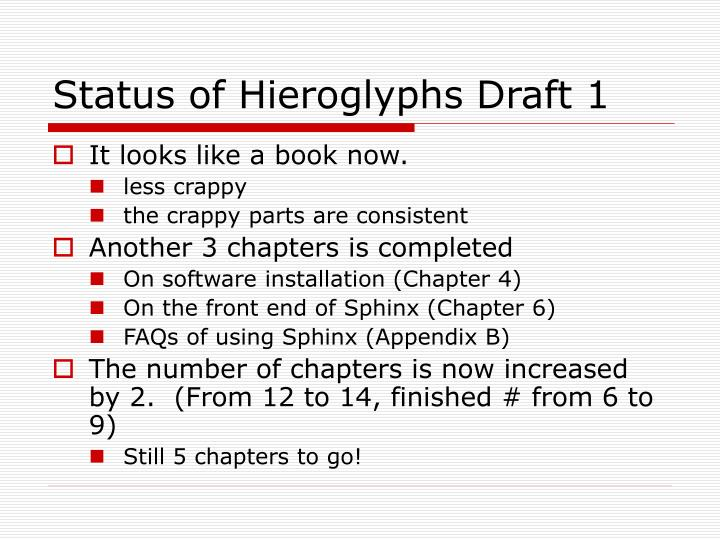 Status of Hieroglyphs Draft 1