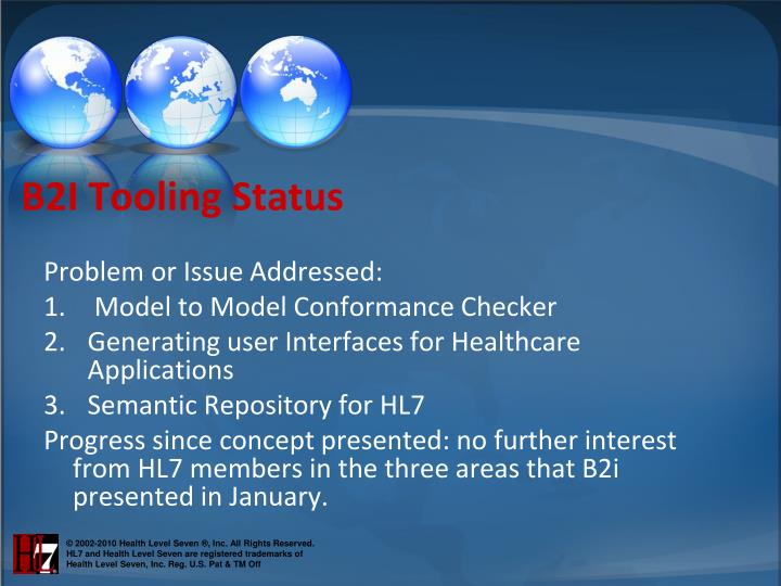 B2I Tooling Status