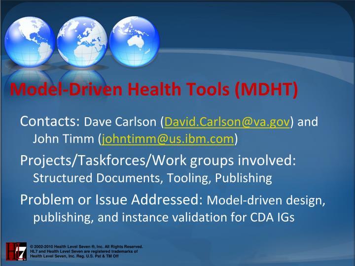 Model-Driven Health Tools (MDHT)