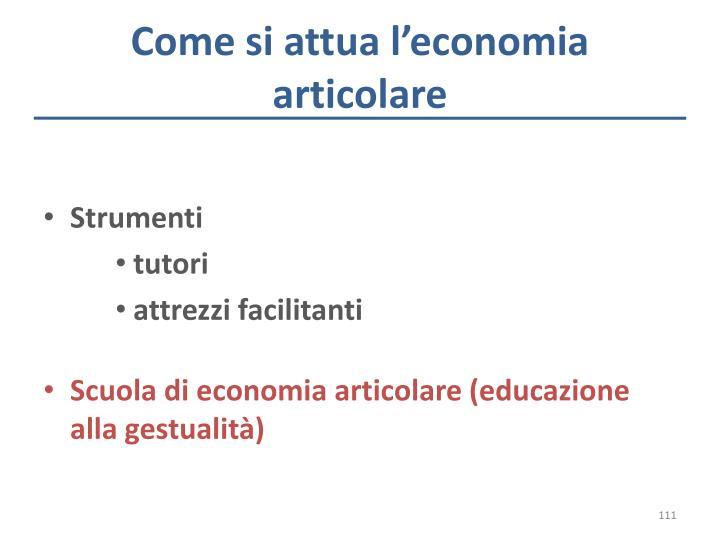 Come si attua l'economia articolare