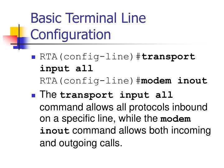 Basic Terminal Line Configuration