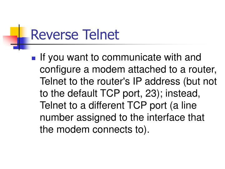 Reverse Telnet