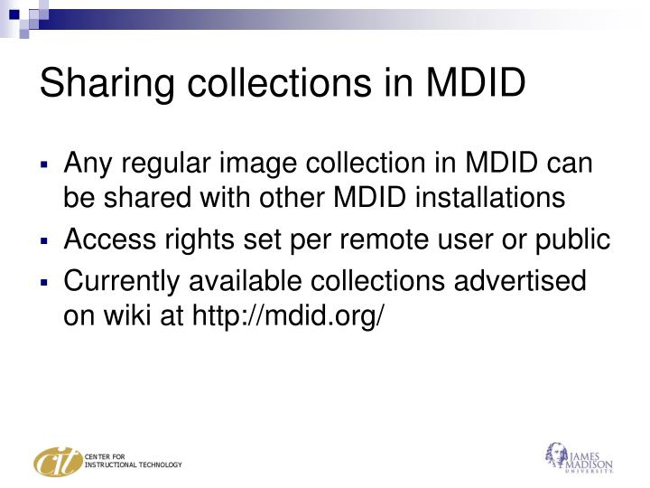 Sharing collections in MDID