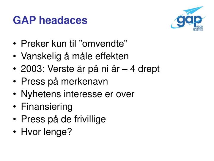GAP headaces