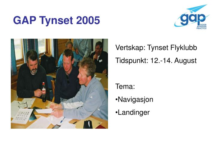 GAP Tynset 2005