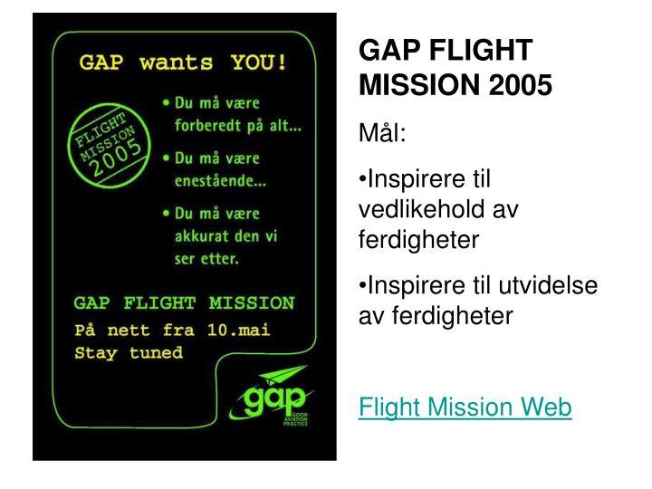 GAP FLIGHT MISSION 2005
