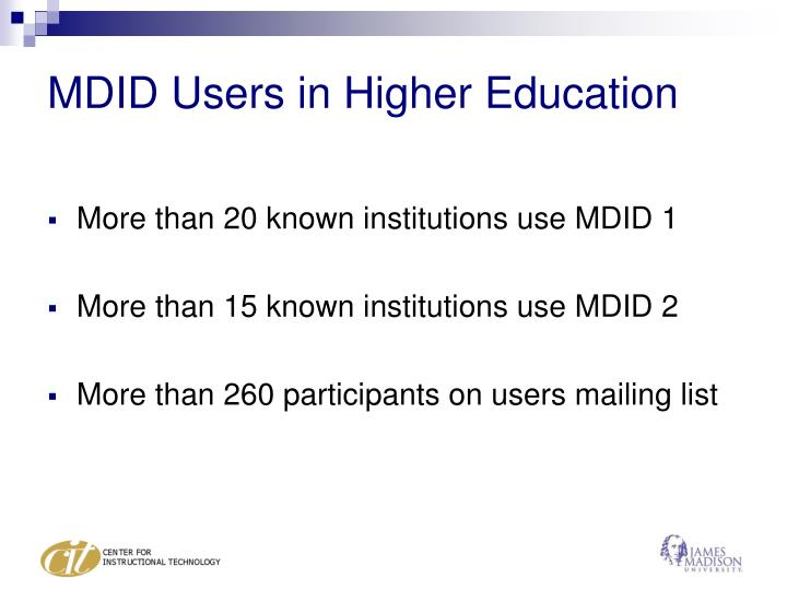 MDID Users in Higher Education