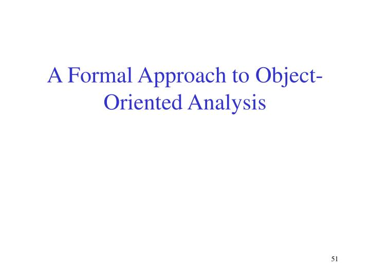 A Formal Approach to Object-Oriented Analysis