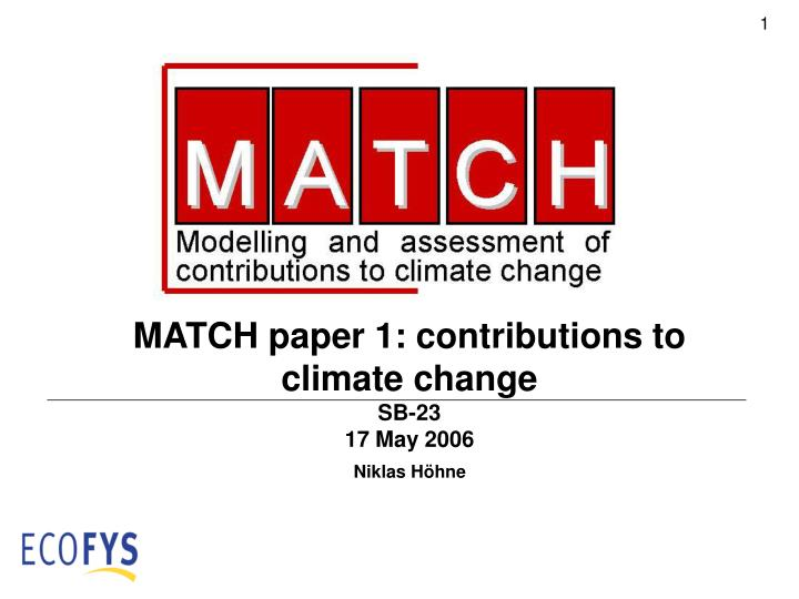 MATCH paper 1: contributions to climate change