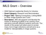 imls grant overview