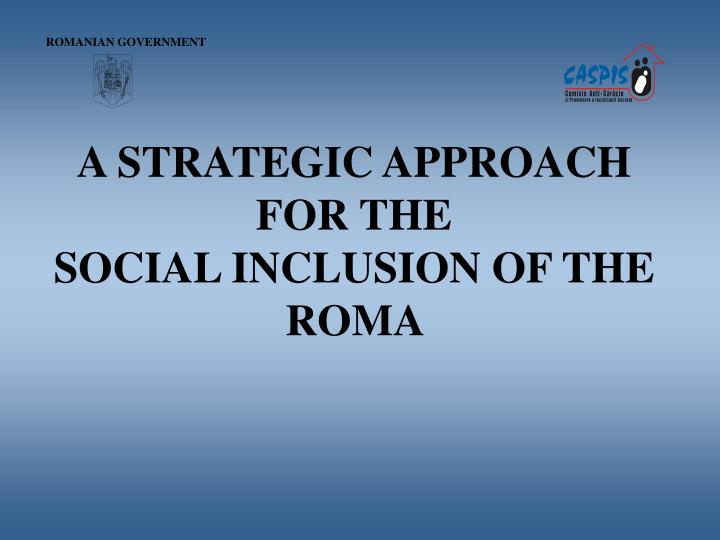 a strategic approach for the social inclusion of the roma