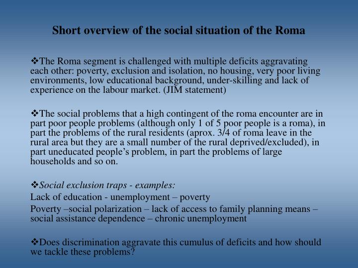 Short overview of the social situation of the Roma