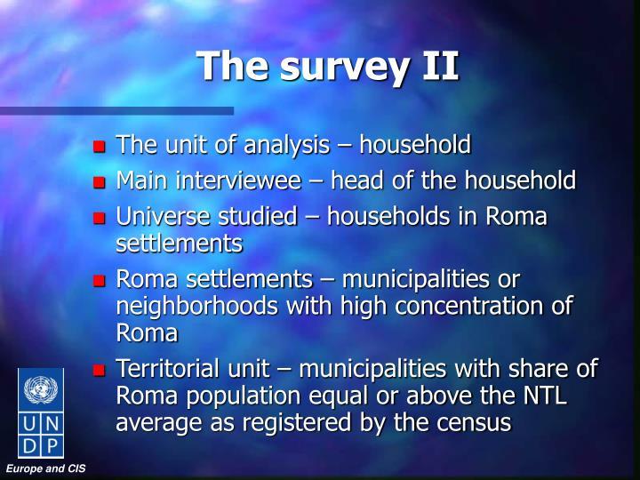 The survey II