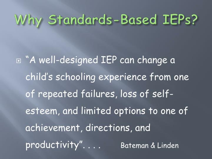 Why Standards-Based IEPs?