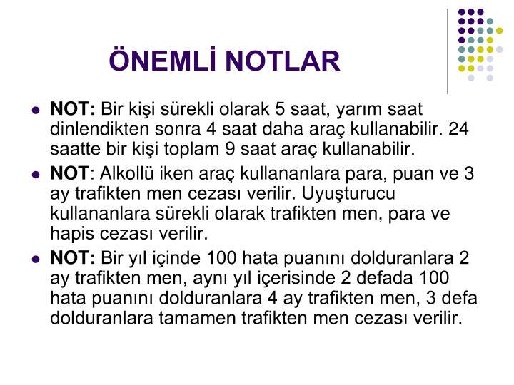 ÖNEMLİ NOTLAR