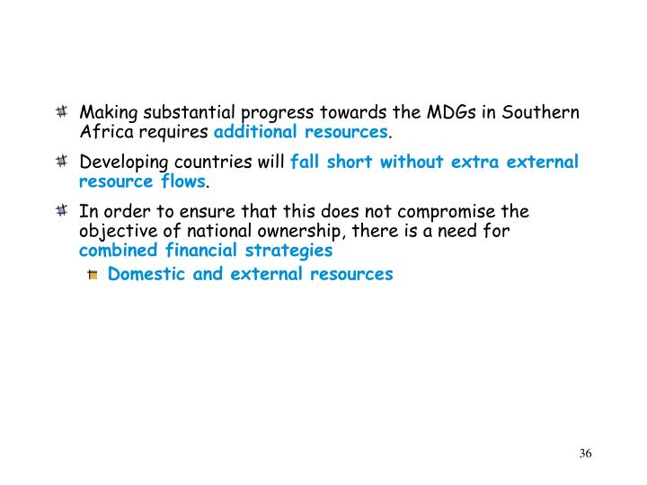 Making substantial progress towards the MDGs in Southern Africa requires
