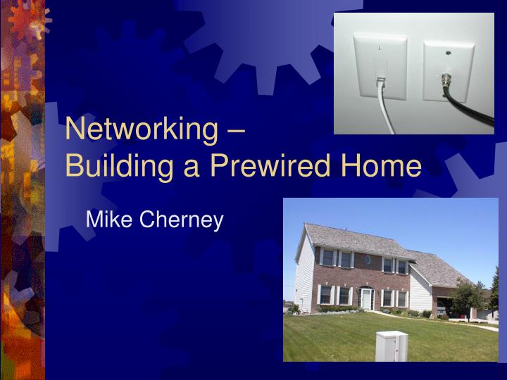 networking building a prewired home
