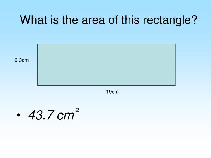 What is the area of this rectangle?