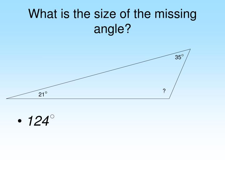 What is the size of the missing angle?