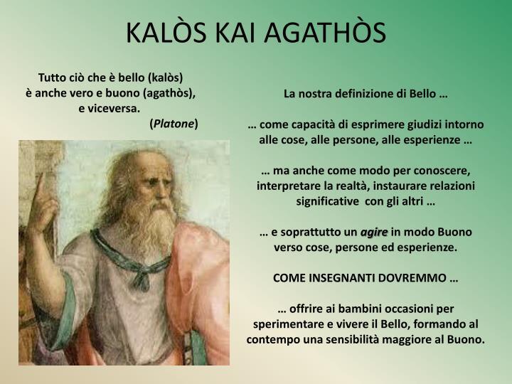 KALÒS KAI AGATHÒS