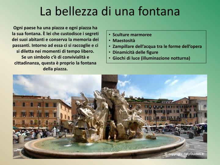 La bellezza di una fontana