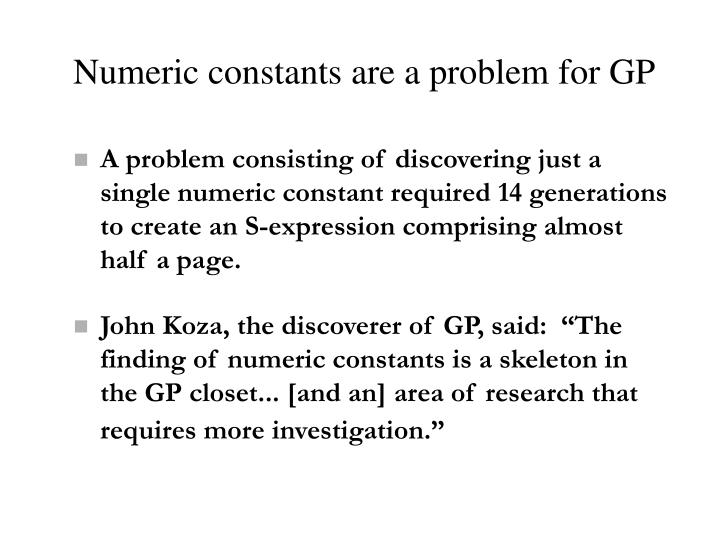 Numeric constants are a problem for GP