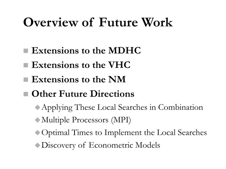 Overview of Future Work