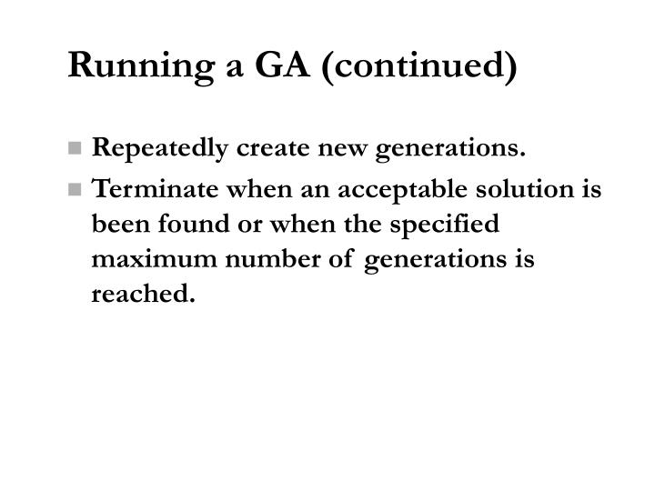 Running a GA (continued)