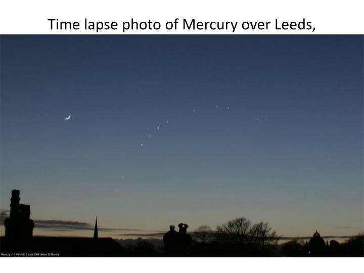 Time lapse photo of Mercury over Leeds, England