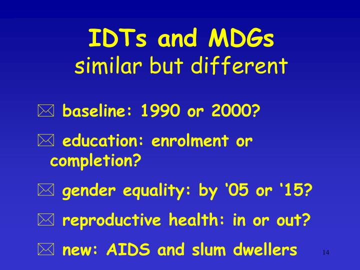 IDTs and MDGs
