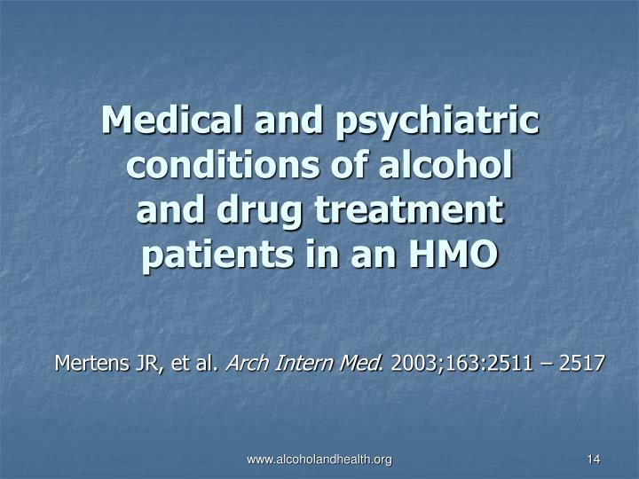 Medical and psychiatric conditions of alcohol