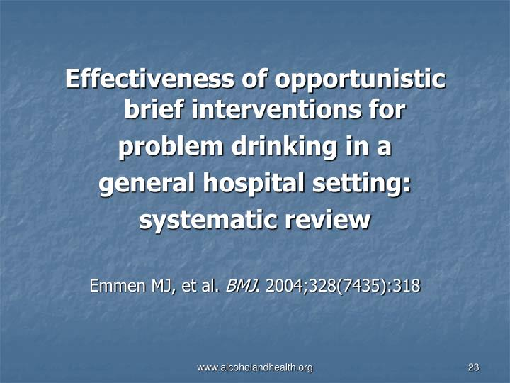 Effectiveness of opportunistic brief interventions for