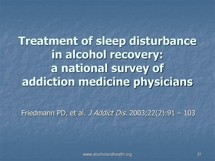 Treatment of sleep disturbance in alcohol recovery: