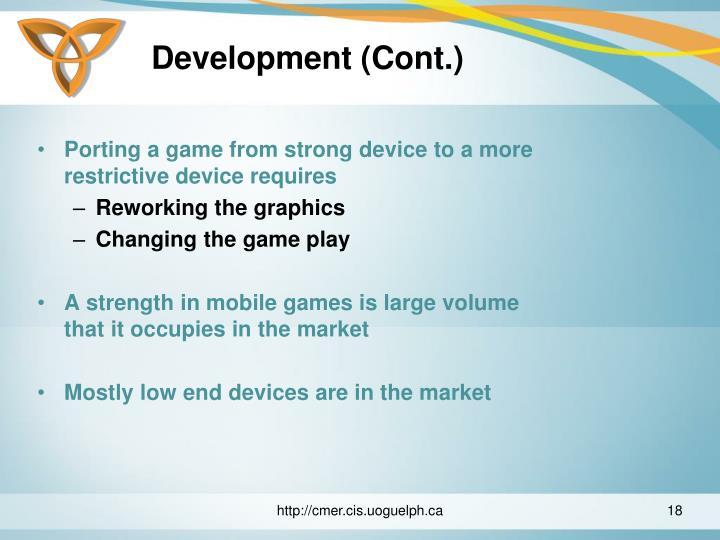 Development (Cont.)
