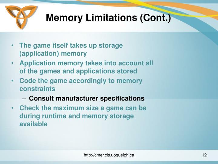 Memory Limitations (Cont.)
