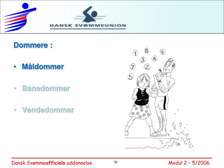 Dommere :