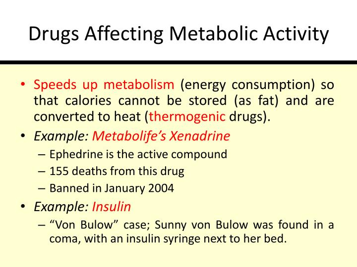 Drugs Affecting Metabolic Activity