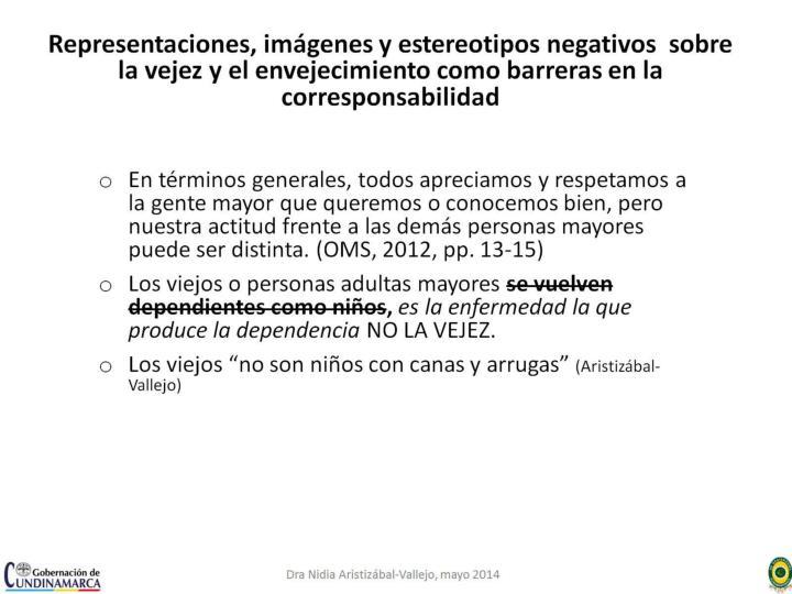 Representaciones, imágenes y estereotipos negativos  sobre la vejez y el envejecimiento como barreras en la corresponsabilidad