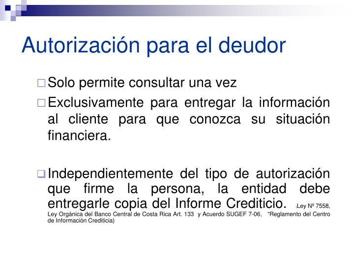 Autorización para el deudor