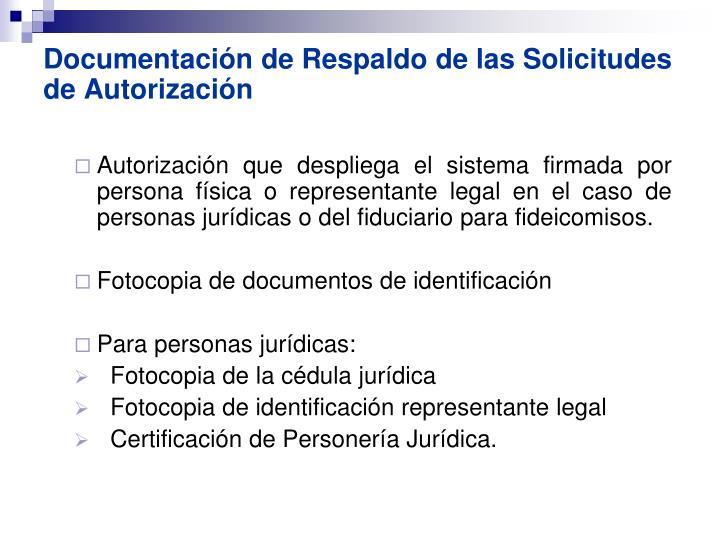 Documentación de Respaldo de las Solicitudes de Autorización