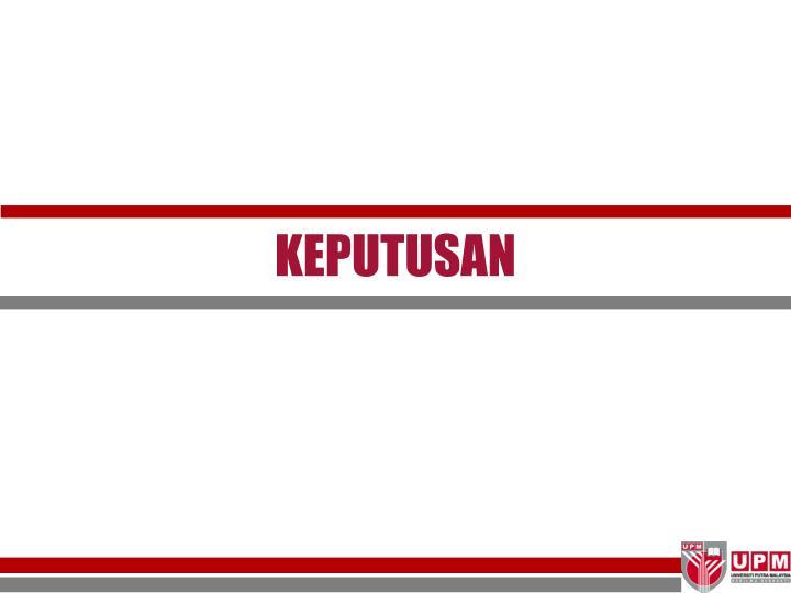 KEPUTUSAN