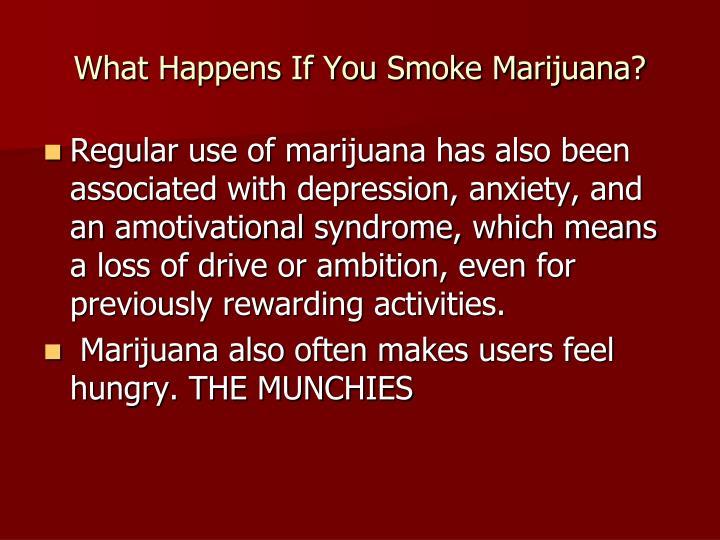 What Happens If You Smoke Marijuana?