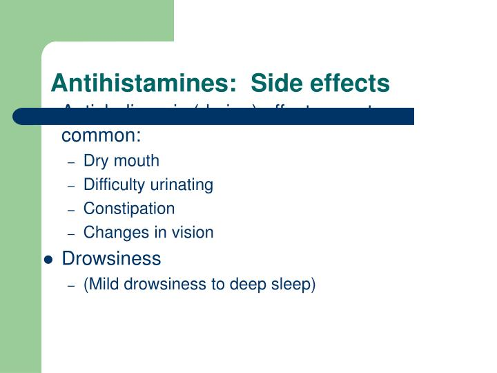 Antihistamines:  Side effects