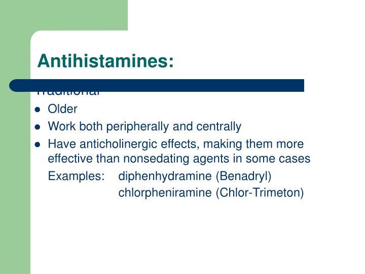 Antihistamines: